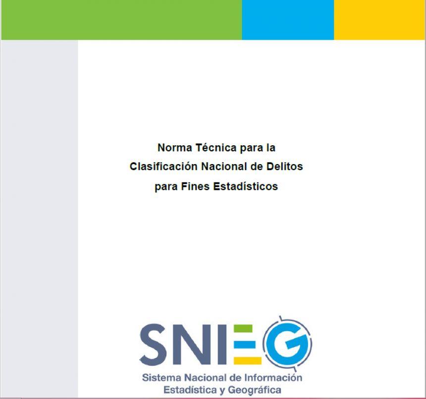 Norma Técnica para la Clasificación Nacional de Delitos para Fines Estadísticos
