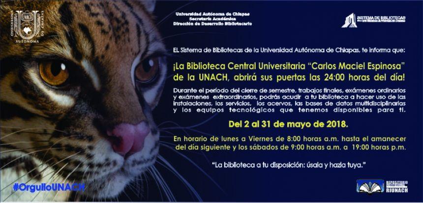 """SERVICIO DE 24 HORAS DE INFORMACIÓN: LA BIBLIOTECA CENTRAL UNIVERSITARIA """"CARLOS MACIEL ESPINOSA"""" DE LA UNIVERSIDAD AUTÓNOMA DE CHIAPAS, A TU DISPOSICIÓN"""
